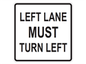 Picture of Left Lane Must Turn Left