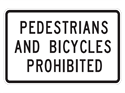 Picture of Pedestrians & Bicycles Prohibited