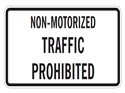Picture of Non-Motorized Traffic Prohibited