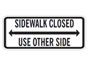 Picture of Sidewalk Closed Use Other Side w/Arrow