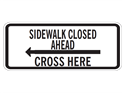 Picture of Sidewalk Closed Ahead Cross Here w/Arrow