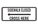 Picture of Sidewalk Closed Cross Here w/Arrow