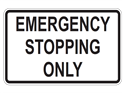 Picture of Emergency Stopping Only