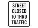 Picture of Street Closed To Thru Traffic