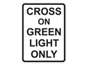 Picture of Cross On Green Light Only