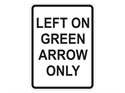 Picture of Left On Green Arrow Only