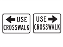Picture of Use Crosswalk w/Arrow
