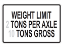 Picture of Weight Limit 2 Tons Per Axel 10 Tons Gross