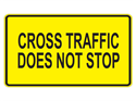 Picture of Cross Traffic Does Not Stop