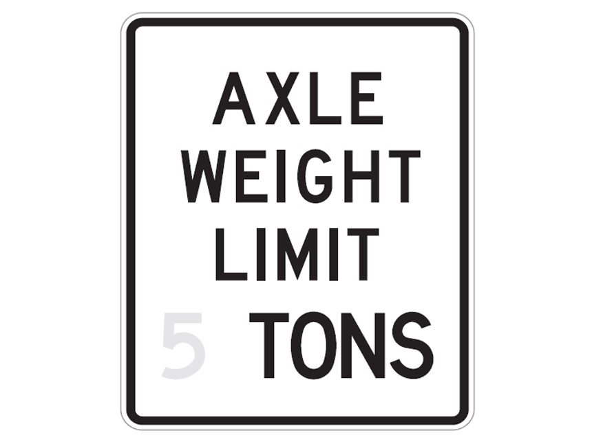 Axle Weight Restrictions : Signs ocisales