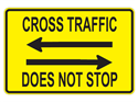 Picture of Cross Traffic Does Not Stop w/Arrows