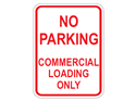 Picture of No Parking Commercial Loading Zone