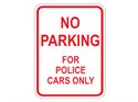 Picture of No Parking For Police Cars Only