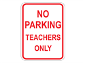 Picture of No Parking Teachers Only