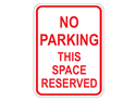 Picture of No Parking This Space Reserved