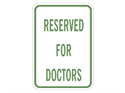 Picture of Reserved For Doctors