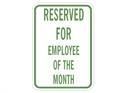 Picture of Reserved For Employee Of The Month