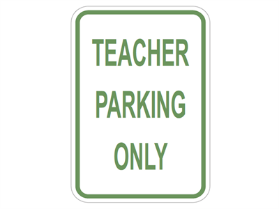 Picture of Teacher Parking Only
