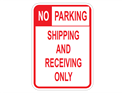 Picture of No Parking Shipping And Receiving Only (Highlighted NO)