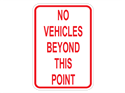 Picture of No Vehicles Beyond This Point