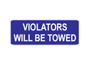 Picture of Violators Will Be Towed-Text