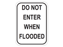 Picture of Do Not Enter When Flooded-Text