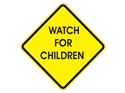 Picture of Watch For Children-Text