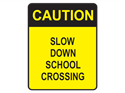 Picture of Caution Slow Down School Crossing