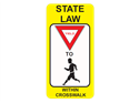 Picture of State Law Yield For Pedestrians Within Crosswalk