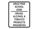 Picture of Drug Free School Zone Drugs, Alcohol & Tobacco Products Prohibited