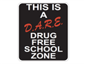 Picture of This Is A D.A.R.E. Drug Free School Zone