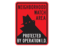 Picture of Neighborhood Watch Area Protected By Operation Id w/Shadowman