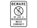 Picture of Beware We Are A Neighborhood Watch Community w/No Circle & Burglar