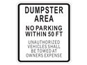 Picture of Dumpster Area No Parking Within 50 FT Unauthorized Vehicles Shall