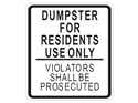 Picture of Dumpster For Residents Use Only Violators Shall Be Prosecuted