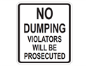 Picture of No Dumping Violators Will Be Prosecuted-Large
