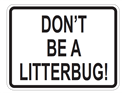 Picture of Don't Be A Litterbug
