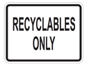 Picture of Recyclables Only