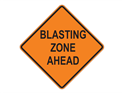 Picture of Blasting Zone Ahead