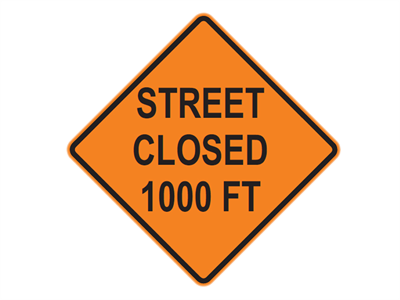 Picture of Street Closed 1000 FT
