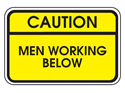 Picture of Caution Men Working Below