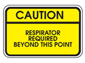 Picture of Caution Respirator Required Beyond This Point