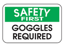 Picture of Safety First Goggles Required