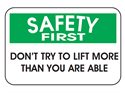Picture of Safety First Don't Try To Lift More Than You Are Able