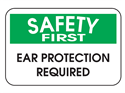Picture of Safety First Ear Protection Required