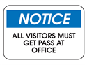 Picture of Notice All Visitors Must Get Pass At Office