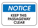 Picture of Notice Keep This Passageway Clear