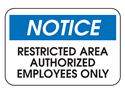 Picture of Notice Restricted Area Authorized Employees Only