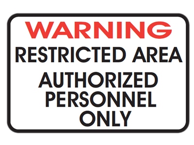 Picture of WARNING RESTRICTED AREA AUTHORIZED PERSONNEL ONLY