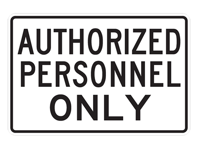 Picture of AUTHORIZED PERSONNEL ONLY